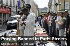 Praying Banned in Paris Streets