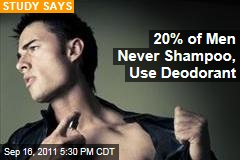 One in Five Men Never Use Deodorant, Shampoo