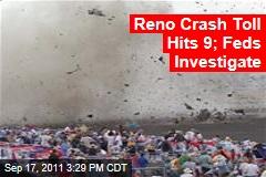 Reno Plane Crash Toll Hits 9; Federal Investigators Investigate