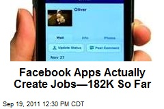 Facebook Apps Actually Create Jobs—182K So Far