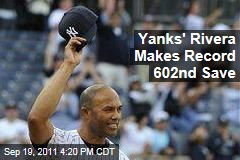 New York Yankees Reliever Mariano Rivera Beats All-Time Saves Record
