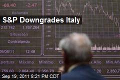 S&P Downgrades Italy