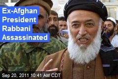 Ex-Afghan President Rabbani Assassinated