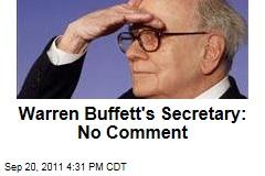Warren Buffett Secretary Debbie Bosanek Doesn't Want to Talk About Her Taxes