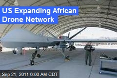 US Expanding African Drone Network