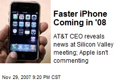 Faster iPhone Coming in '08