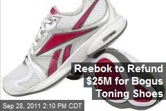 Reebok to Refund $25M for Bogus Toning Shoes