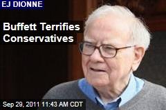EJ Dionne: Warren Buffett's Capital Gains Tax Talk Scares Conservatives