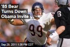 1985 Chicago Bears' Dan Hampton Turns Down President Obama's Invite