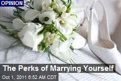 The Perks of Marrying Yourself
