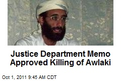 Justice Department Memo Approved Killing of Awlaki