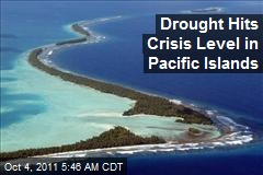 Drought Hits Crisis Level in Pacific Islands