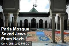 'Les Hommes Libres': Paris Mosque Saved Jews from Nazis During Holocaust