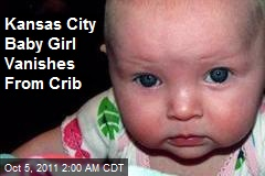 Kansas City Baby Girl Vanishes From Crib