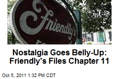 Nostalgia Goes Belly-Up: Friendly's Files Chapter 11