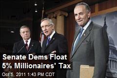 Senate Dems Float 5% Millionaires' Tax
