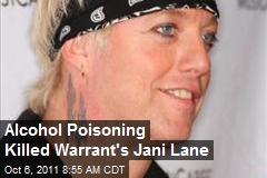 Alcohol Poisoning Killed Warrant's Jani Lane