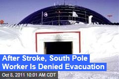 South Pole Station Manager Renee-Nicole Douceur Has Stroke but Can't Be Evacuated