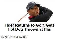 Tiger Woods Returns to Golf, Gets Hot Dog Thrown at Him