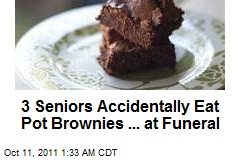 Whoa, Dude: 3 Oldsters Accidentally Scarf Down Pot Brownies
