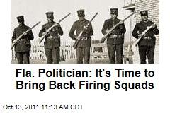Florida Rep. Brad Drake: It's Time to Bring Back Firing Squads