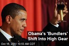 Obama's 'Bundlers' Shift Into High Gear
