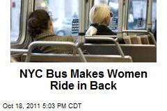 NYC Bus Makes Women Ride in Back
