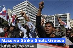 Massive Strike Shuts Greece