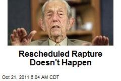 Rescheduled Rapture Doesn't Happen