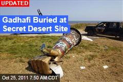 Gadhafi Buried at Dawn