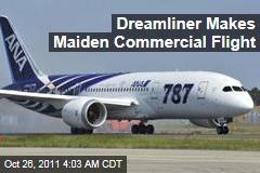 Boeing 787 Dreamliner Makes Maiden Commercial Flight
