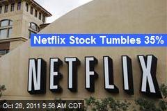 Netflix Stock Tumbles 35%