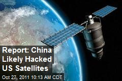 Report: China Likely Hacked US Satellites