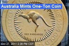 Australia Mints One-Ton Coin