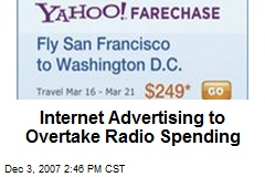 Internet Advertising to Overtake Radio Spending
