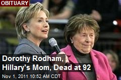 Dorothy Rodham, Hillary's Mom, Dies at 92