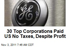 30 Top Corporations Paid US No Taxes, Despite Profit