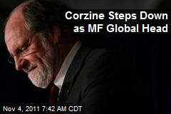 Corzine Steps Down as MF Global Head