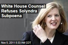 White House Rejects Solyndra Subpoena as Too Broad