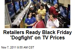 Black Friday: Retailers Ready Huge Price Cuts on TVs