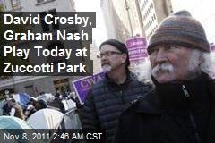 David Crosby, Graham Nash Play Today at Zuccotti Park