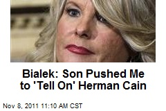 Bialek: Son Pushed Me to 'Tell On' Herman Cain