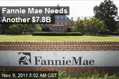 Fannie Mae Needs Another $7.8B