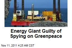 French Energy Giant Guilty of Spying on Greenpeace