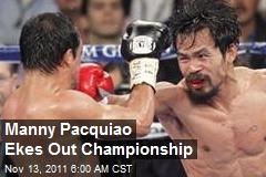 Manny Pacquiao Ekes Out Championship