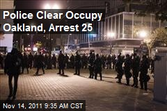 Police Clear Occupy Oakland, Arrest 25