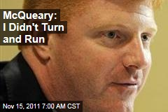 Penn State's Mike McQueary Email: He 'Made Sure' Jerry Sandusky Stopped