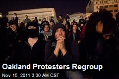 Oakland Protesters Regroup