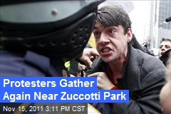 Protesters Gather Again Near Zuccotti Park