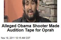 Alleged White House Shooter Oscar Ortega-Hernandez Made Audition Tape for Oprah Winfrey